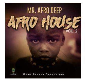 ALBUM: Mr. Afro Deep - Afro House, Vol. 2