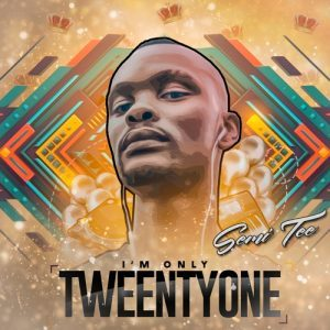 Album: Semi Tee - I'M Only Twentyone