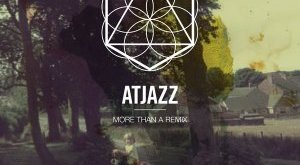 Atjazz - More Than a Remix