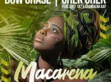 Bow Chase & Chekchek ft Chef 187 & Chanda Na Kay - Macarena