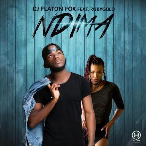 DJ Flaton Fox ft Rubygold - Ndima