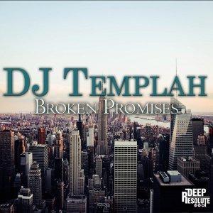 DJ Templah - Broken Promises (Original Mix)