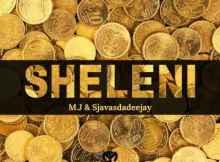 M.J & Sjavas Da Deejay - Sheleni