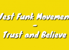 West Funk Movement - Trust and Believe
