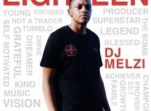 ALBUM: DJ Melzi - Eighteen