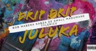 Bob Mabena, Kabza De Small, Madumane & Tyler ICU - Drip Drip Juluka