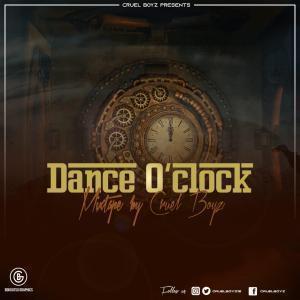 Cruel Boyz - Dance O'Clock