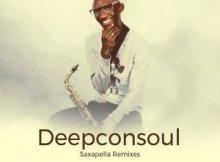 Deepconsoul - Saxapella Remixes Part 1