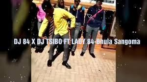 Dj 84 ft  Dj Tsibo & Lady 84 - Bhula Sangom