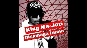 King Ma-Jozi - Otsamaya Lenna
