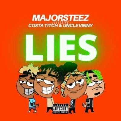 Majorsteez ft Costa Titch & Uncle Vinny - Lies
