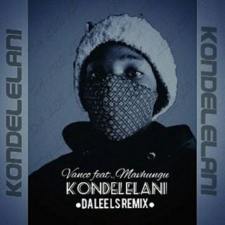 Vanco ft Mavhungu - Kondelelani (Da Lee LS Remix)