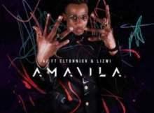 AJ ft Eltonnick & Lizwi - Amavila