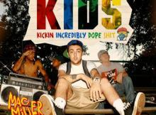 ALBUM: Mac Miller - K.I.D.S. Deluxe