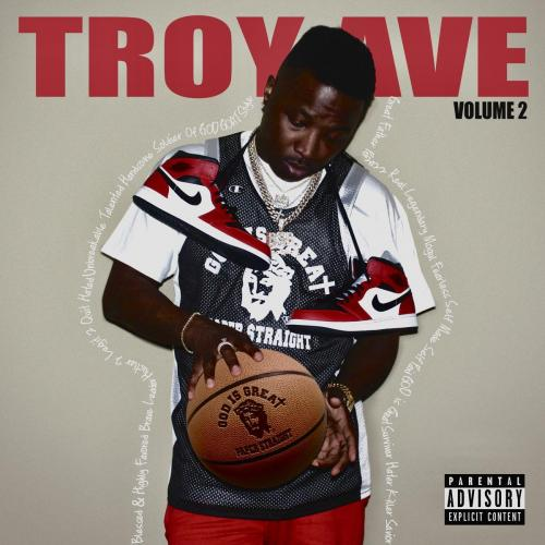 ALBUM: Troy Ave - Troy Ave, Vol. 2