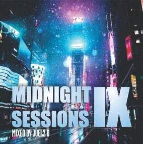 Juelz O - Midnight Session IX