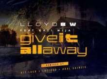Lloyd BW, Kali Mija - Give It All Away (LaTique's Rare Dub)