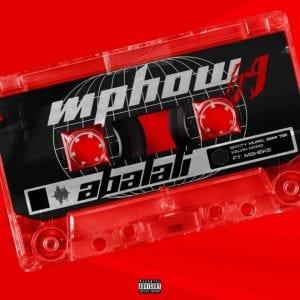 Mphow_69 ft Entity MusiQ, Semi Tee, Kelvin Momo & Msheke - Abalali