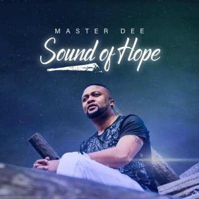 Album: Master Dee - Sound Of Hope