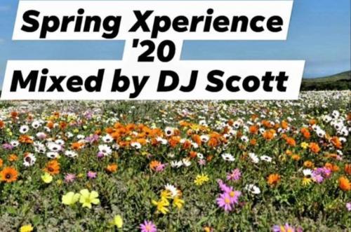 DJ Scott - Spring Xperience '20