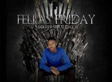 EP: Music Fellas - Fellas Friday (Bouzer's Birthday)