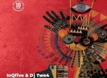 InQfive & DJ Two4 - Indlela (Original Mix)