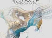 Rodney SA & Laura - Matswale (Original Mix)