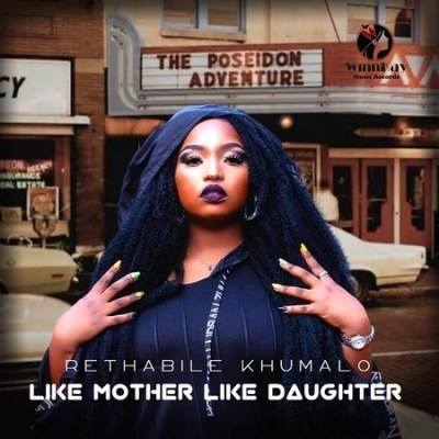 Album: Rethabile Khumalo - Like Mother Like Daughter