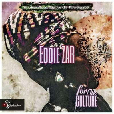 EP: Eddie Zar - For The Culture
