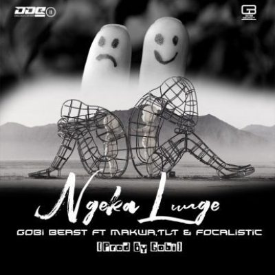 Gobi Beast ft Makwa, TLT & Focalistic - Ngeka Lunge
