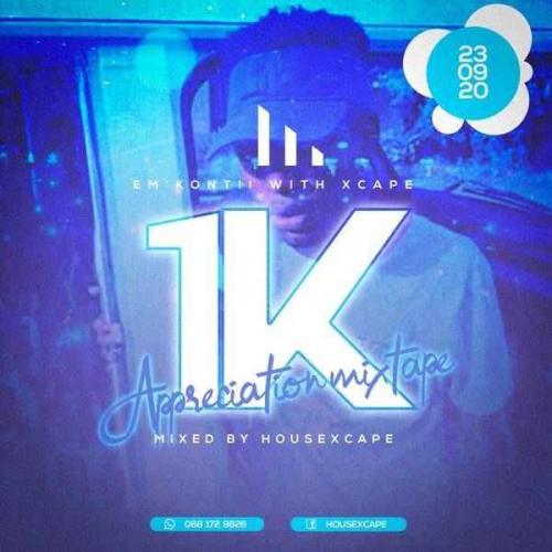 HouseXcape - 1K Appreciation Mix