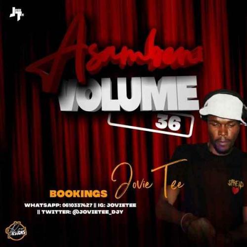 Jovie Tee - Asambeni Vol. 36 Mix