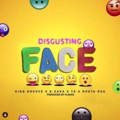 King Groove, K-Zaka, TK, Retha RSA - Disgusting Face