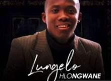 Lungelo Hlongwane - Ungefaniswe