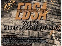 Soulful Nox - Exotic Deep Soulful Anthems vol. 30 Mix