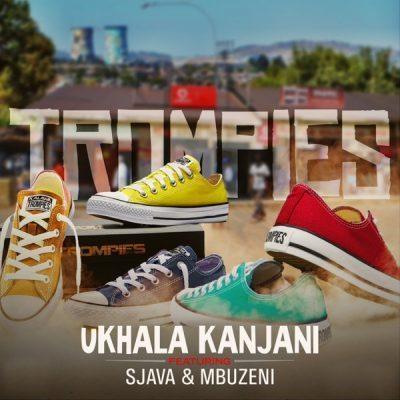 Trompies ft Sjava & Mbuzeni - uKhala Kanjani