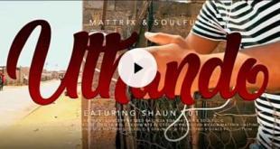 (Video) Soa Mattrix, Soulful G ft Shaun 101 - Uthando