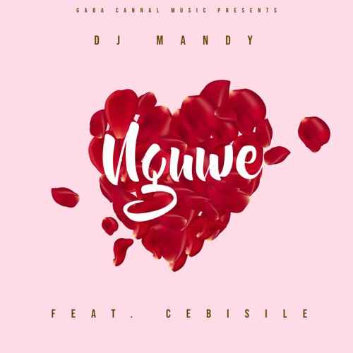 DJ Mandy ft Cebisile - Nguwe
