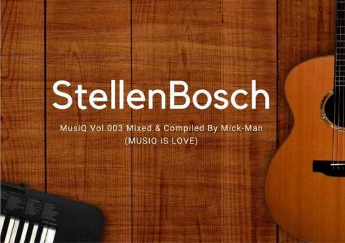Mick-Man - StellenBosch MusiQ Vol.003 Mix