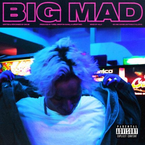 OnCue - Big Mad