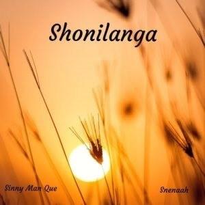Sinny Man Que & Snenaah - Shonilanga
