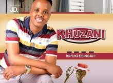 Khuzani ft Luve Dubazane - Ijele