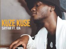 Sayfar ft Ida - Kuze Kuse