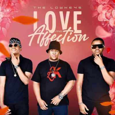 The Lowkeys - Affection