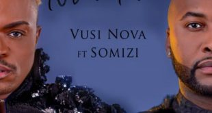 Vusi Nova ft Somizi - Ntandane