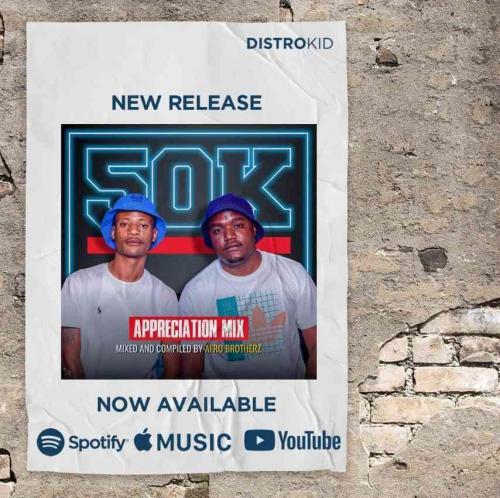 Afro Brotherz - 50K Appreciation Mix