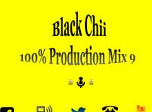 Black Chii - 100% Production mix 9