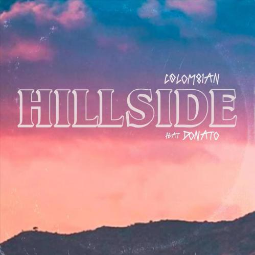 COLOM81AN ft Donato - Hillside