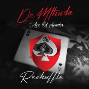 De Mthuda ft Sir Trill & Da Muziqal Chef – John Wick (Reshuffle Mix)