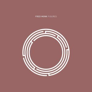 EP: Fred Monk - Figures